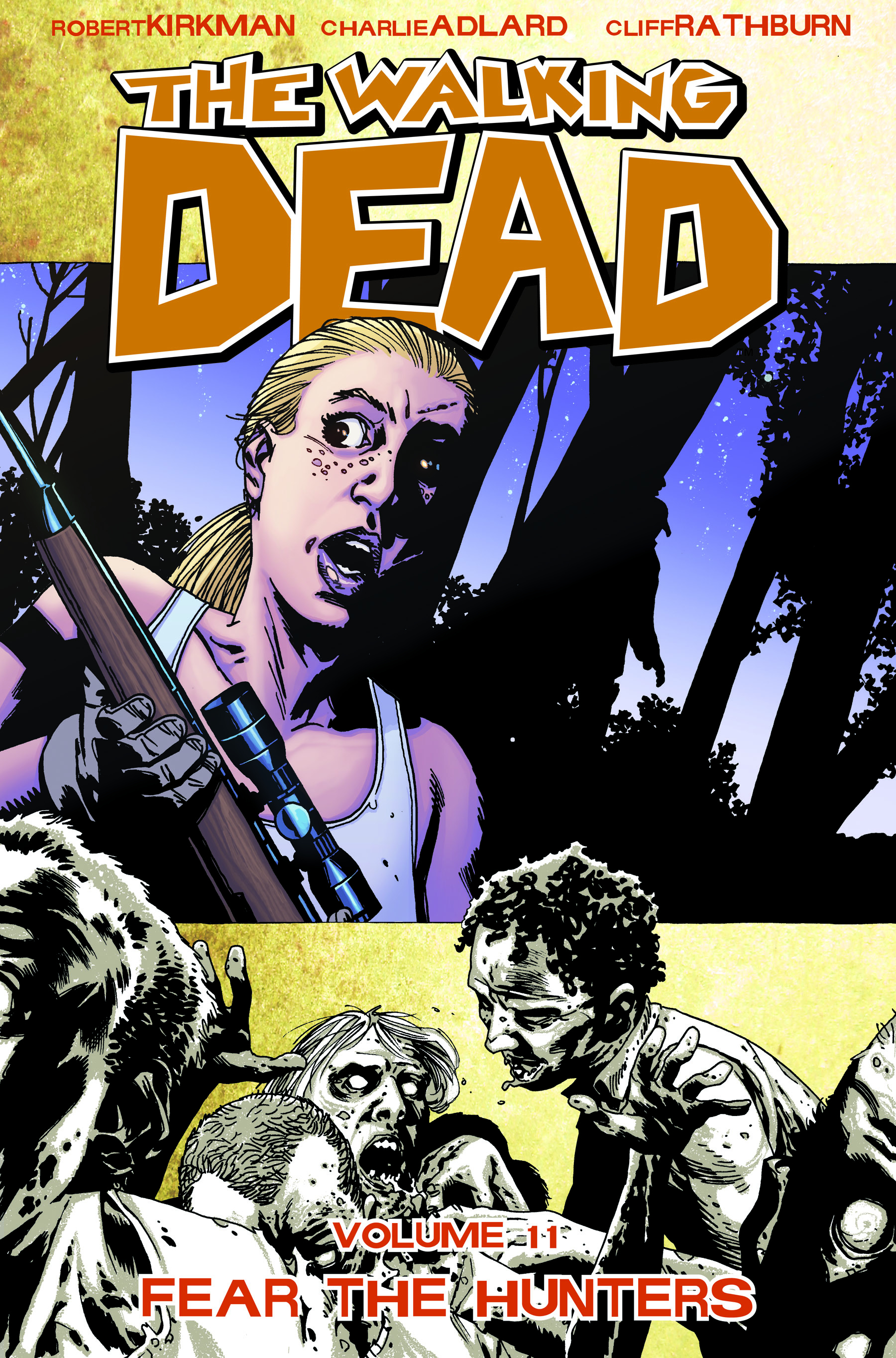WALKING DEAD TP VOL 11 FEAR THE HUNTERS (OCT090390) (MR)