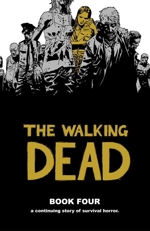 WALKING DEAD HC VOL 04 NEW PTG