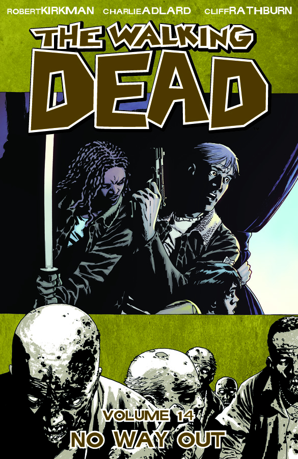 WALKING DEAD TP VOL 14 NO WAY OUT (APR110444) (MR)