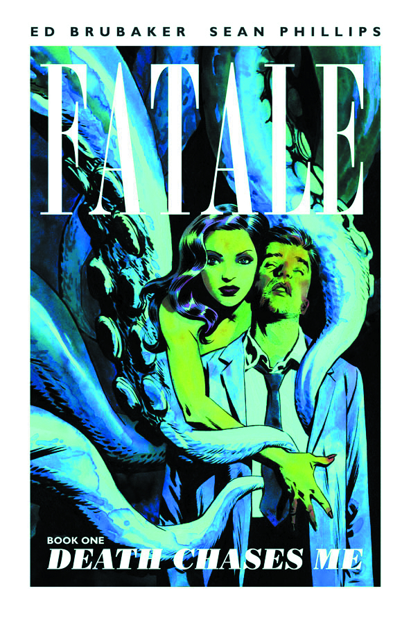 FATALE TP VOL 01 DEATH CHASES ME (APR120439) (MR)