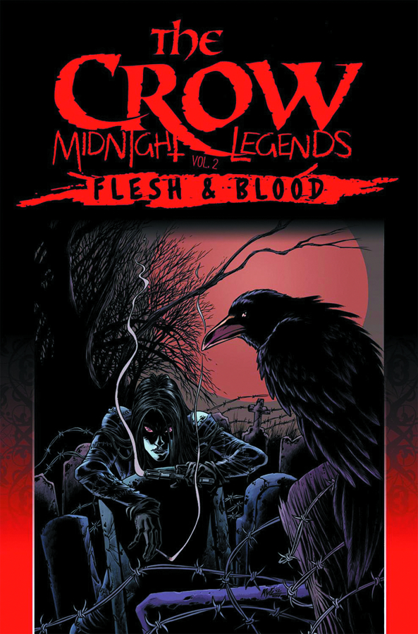 CROW MIDNIGHT LEGENDS TP VOL 02 FLESH & BLOOD (AUG120376)