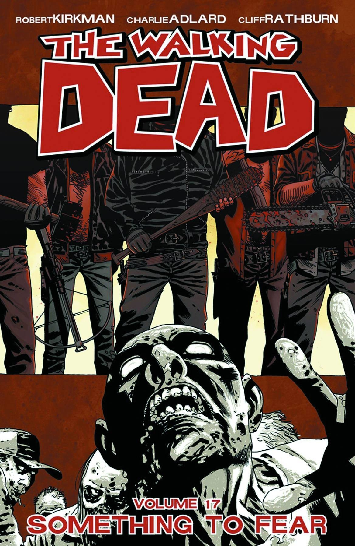 WALKING DEAD TP VOL 17 SOMETHING TO FEAR (SEP120449) (MR)