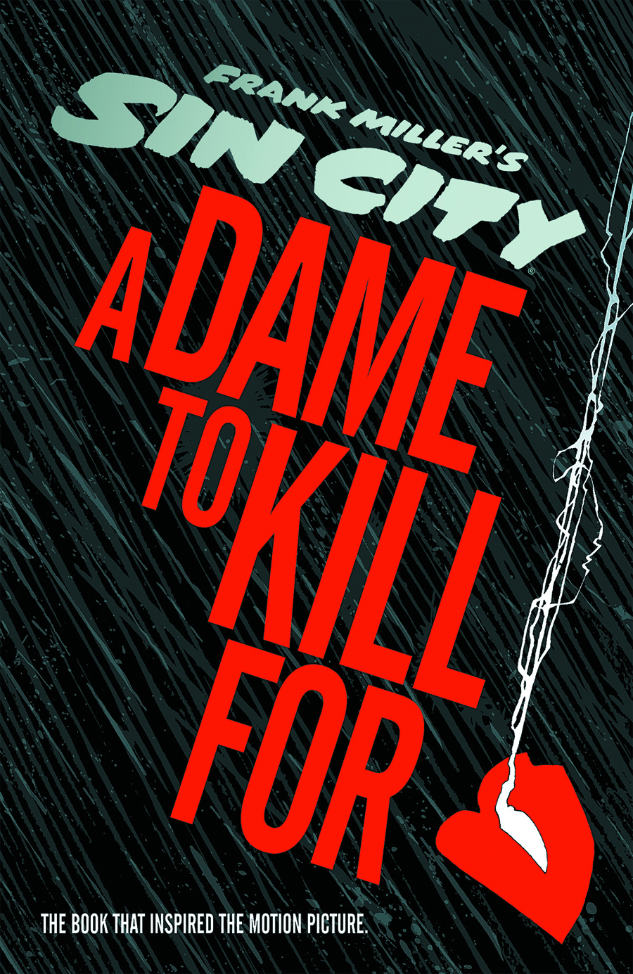 SIN CITY A DAME TO KILL FOR HC (MR)