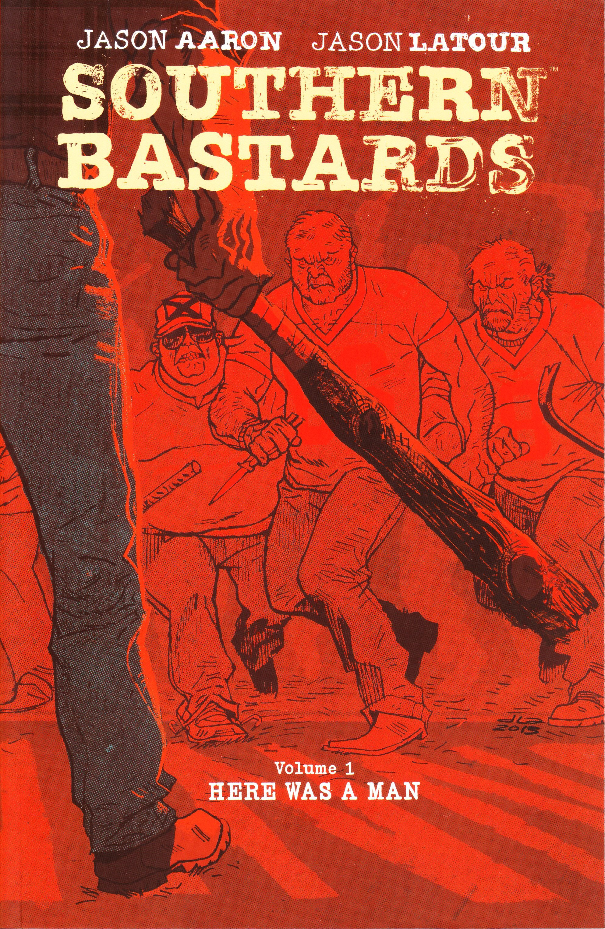 SOUTHERN BASTARDS TP VOL 01 HERE WAS A MAN (JUL140517) (MR)
