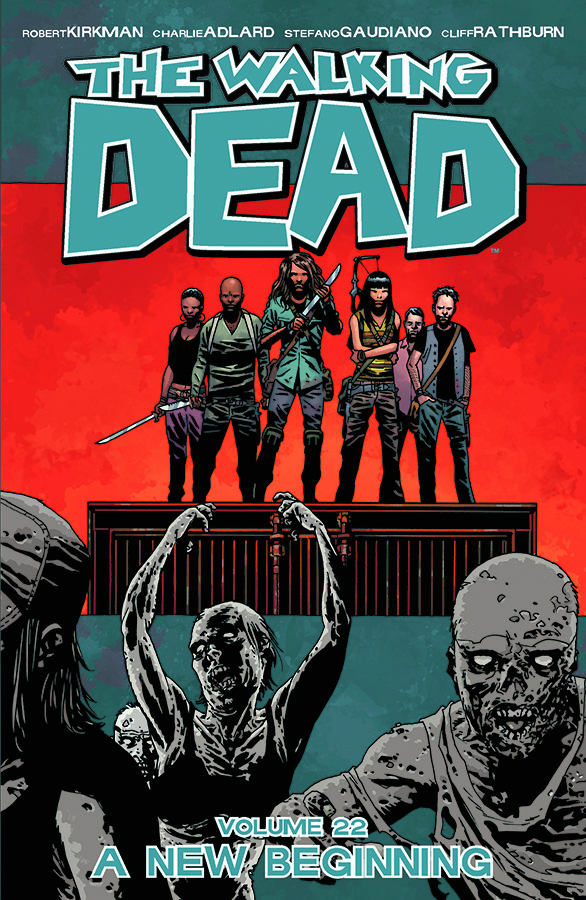 WALKING DEAD TP VOL 22 A NEW BEGINNING (SEP140657) (MR)
