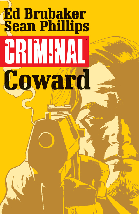 CRIMINAL TP VOL 01 COWARD (NOV140569) (MR)