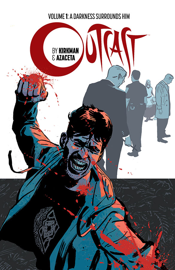 OUTCAST BY KIRKMAN & AZACETA TP VOL 01 (MR)