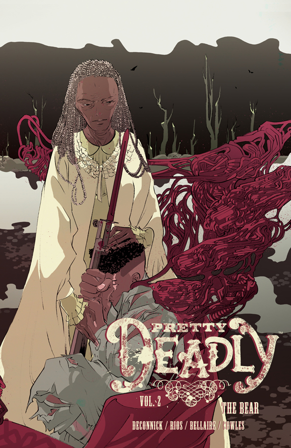 PRETTY DEADLY TP VOL 02 THE BEAR (FEB160697) (MR)
