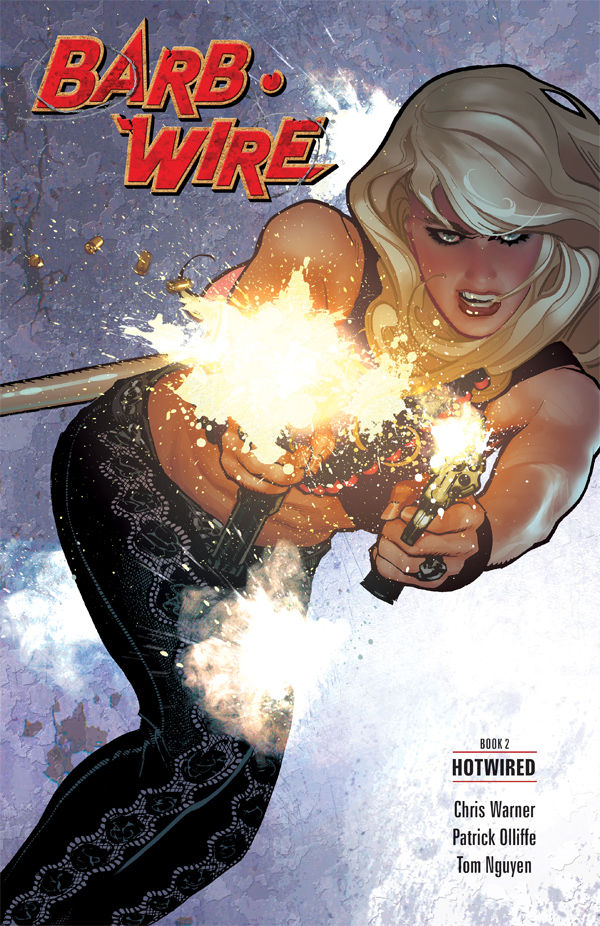 BARB WIRE TP VOL 02 HOTWIRED (FEB160039)
