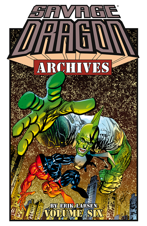 SAVAGE DRAGON ARCHIVES TP VOL 06 (MR)