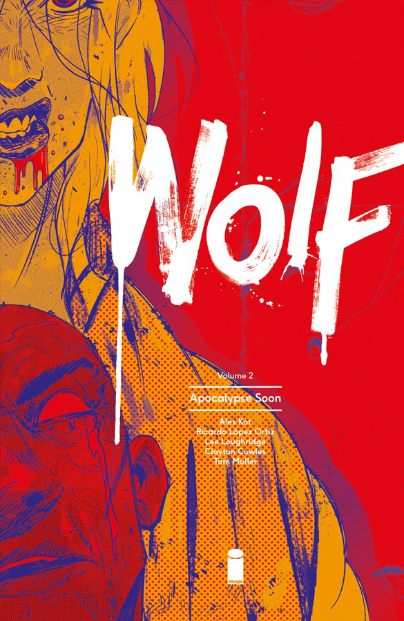 WOLF TP VOL 02 APOCALYPSE SOON (AUG160715) (MR)
