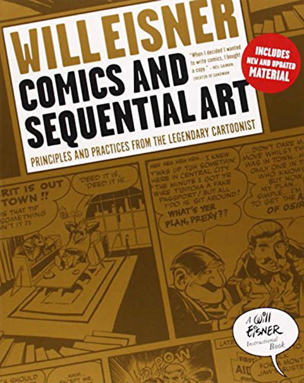 WILL EISNERS COMICS & SEQUENTIAL ART SC NEW PTG