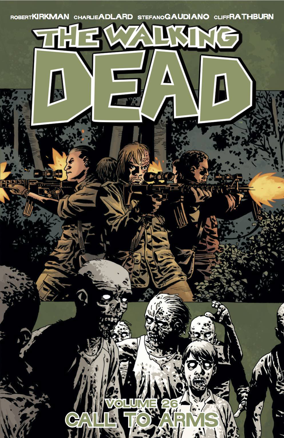 WALKING DEAD TP VOL 26 CALL TO ARMS (JUN160722) (MR)