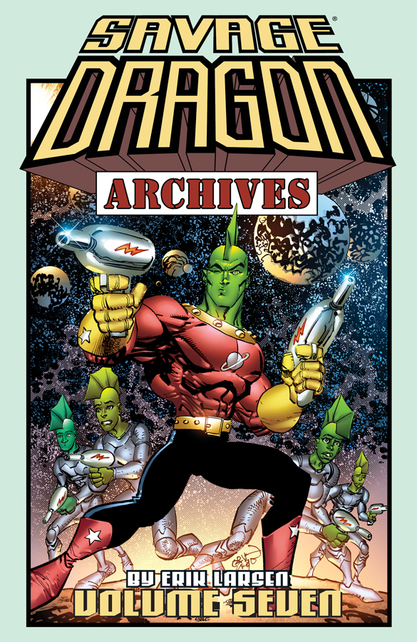 SAVAGE DRAGON ARCHIVES TP VOL 07 (JUL160840) (MR)