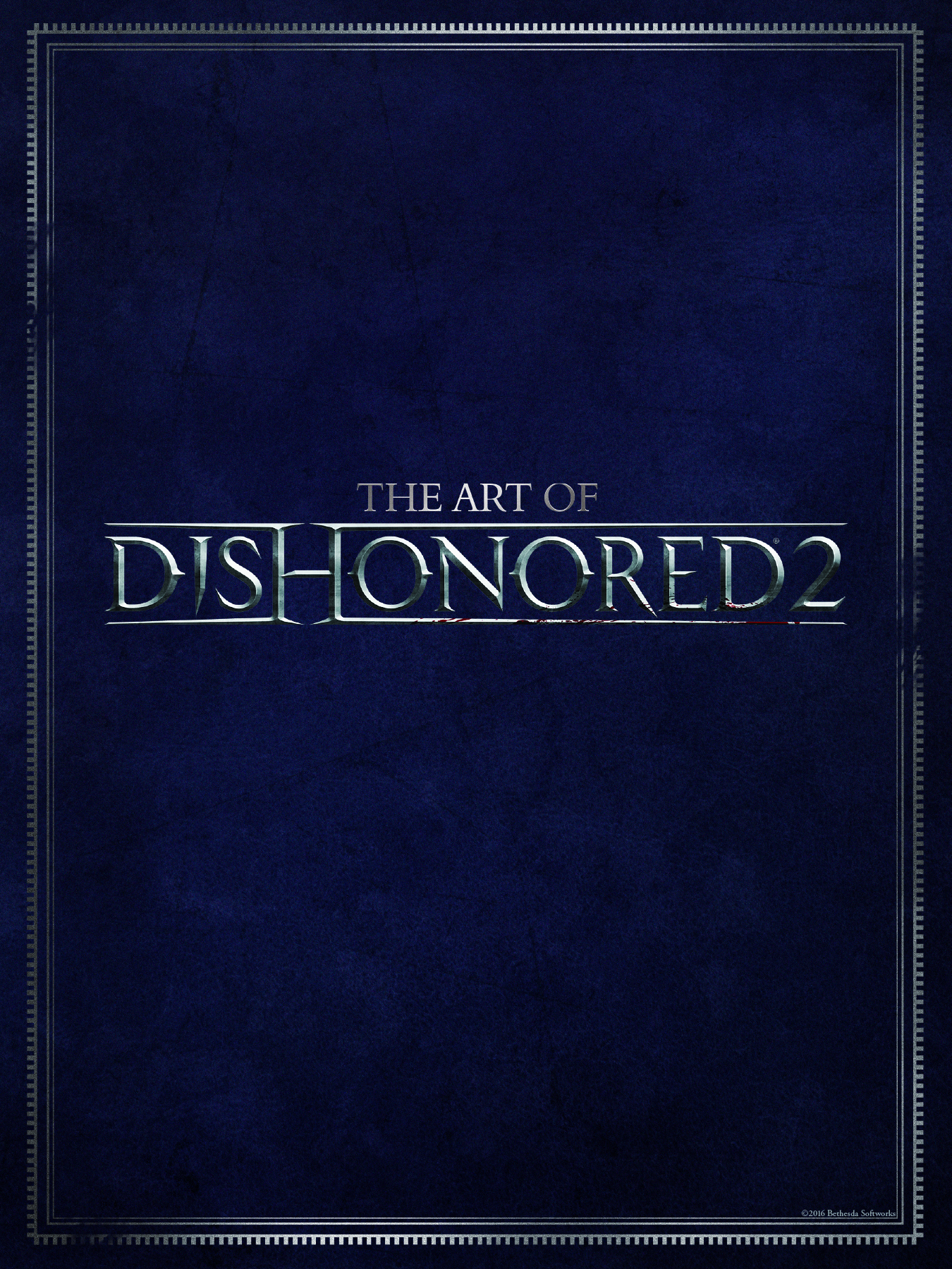ART OF DISHONORED 2 HC (AUG160059)