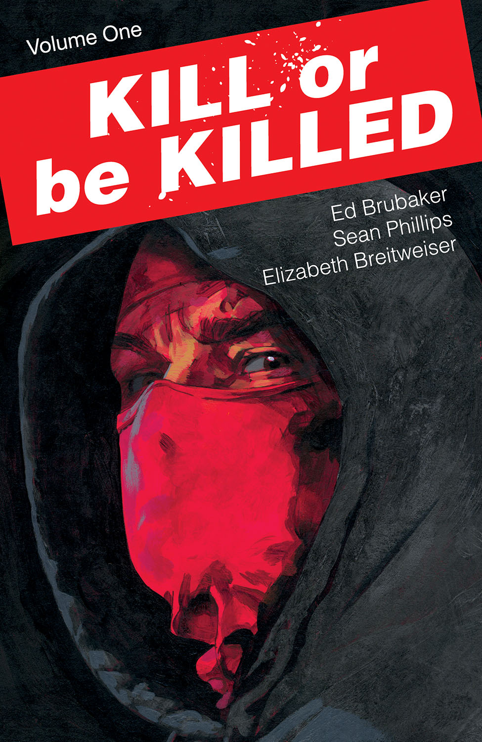 KILL OR BE KILLED TP VOL 01 (NOV160670) (MR)