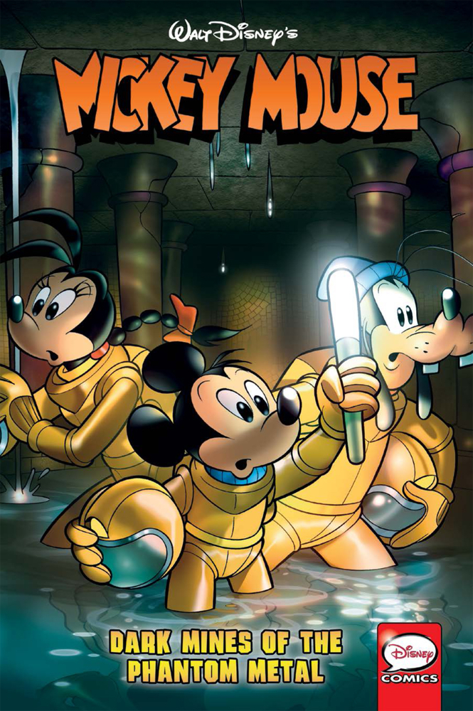 MICKEY MOUSE DARK MINES OF PHANTOM METAL TP