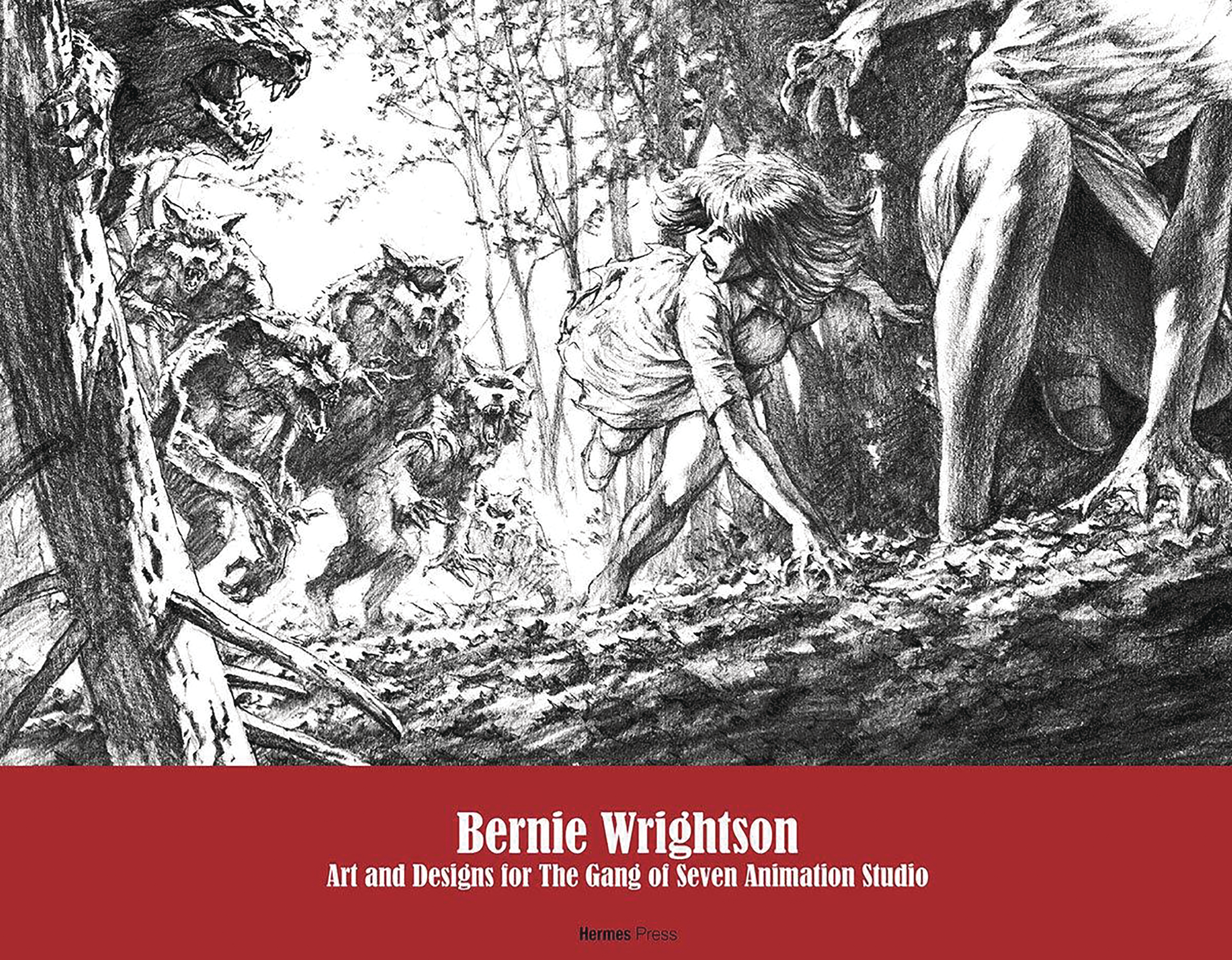 BERNIE WRIGHTSON ART & DESIGNS FOR GANG OF 7 ANIMATORS HC