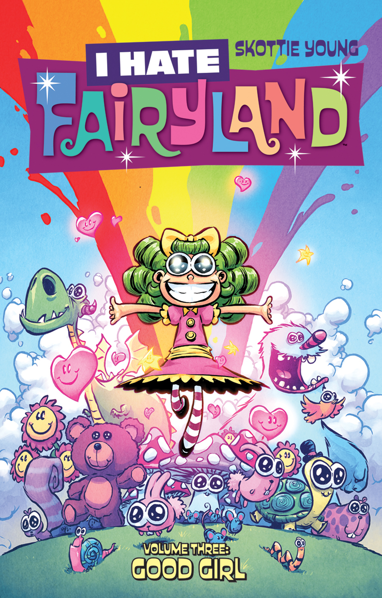 I HATE FAIRYLAND TP VOL 03 GOOD GIRL (AUG170669) (MR)