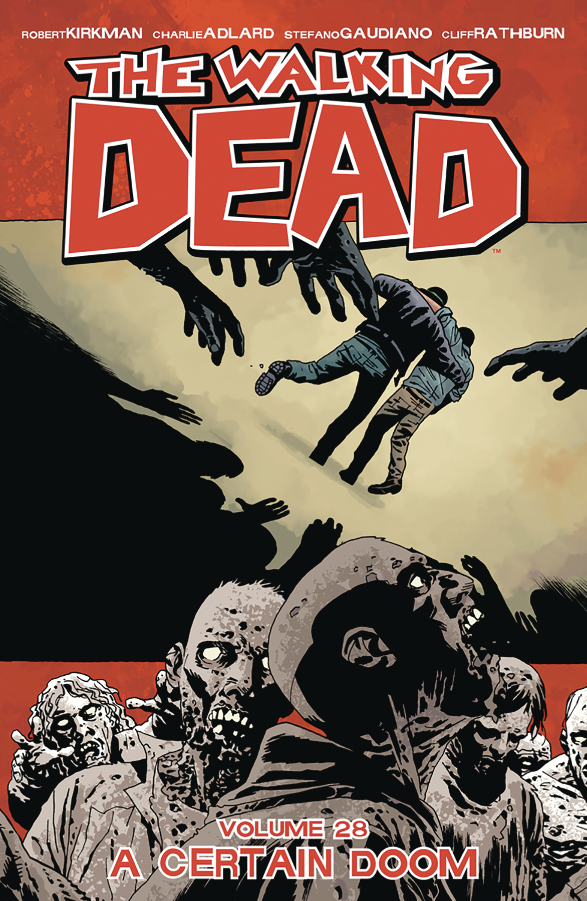 WALKING DEAD TP VOL 28 A CERTAIN DOOM (JUL170919) (MR)