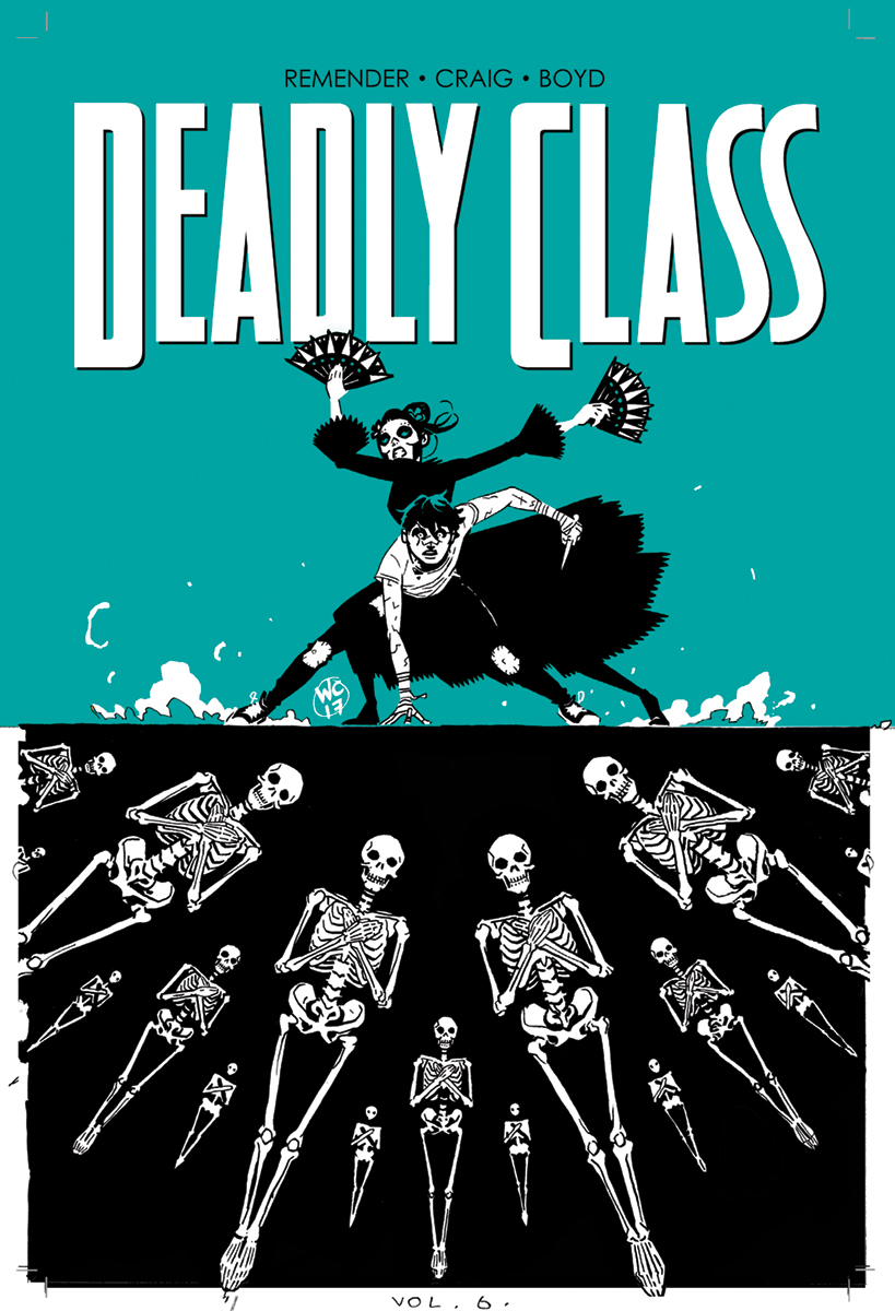 DEADLY CLASS TP VOL 06 (AUG170634) (MR)