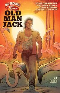 BIG TROUBLE IN LITTLE CHINA OLD MAN JACK #1 MAIN & MIX