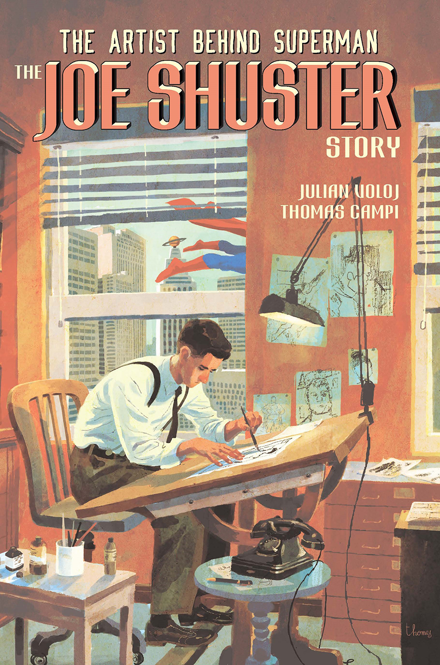 THE ARTIST BEHIND SUPERMAN THE JOE SHUSTER STORY GN