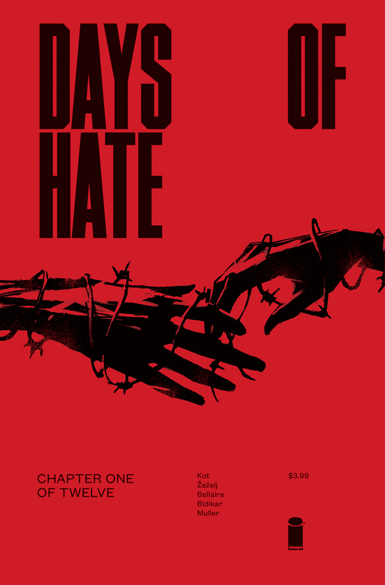 DAYS OF HATE #1 (OF 12) (MR)