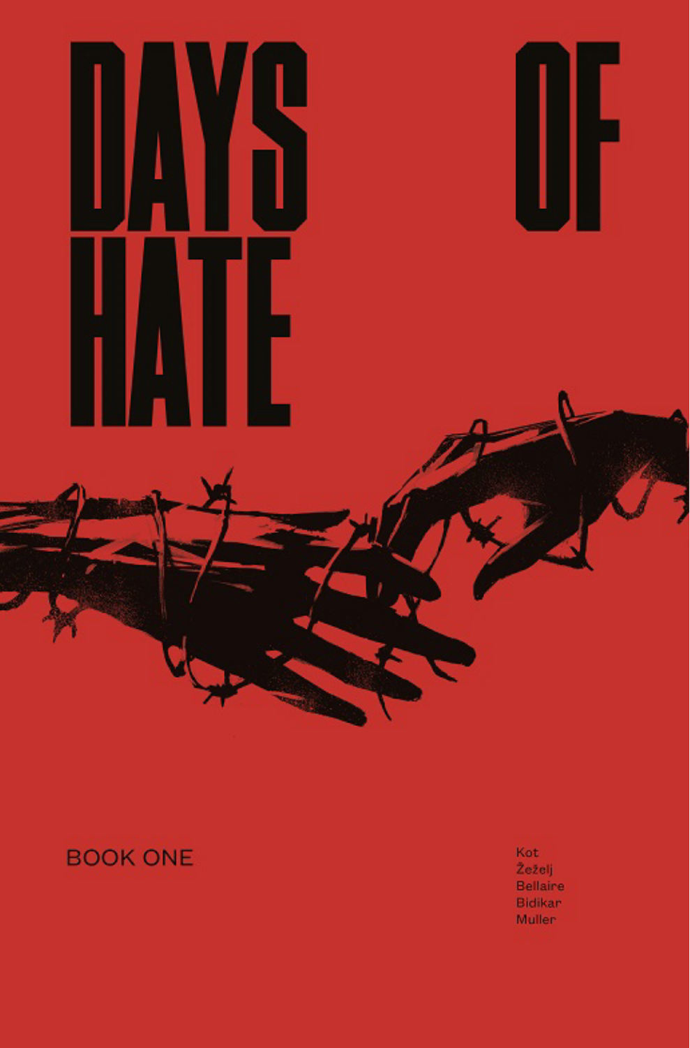 DAYS OF HATE TP VOL 01