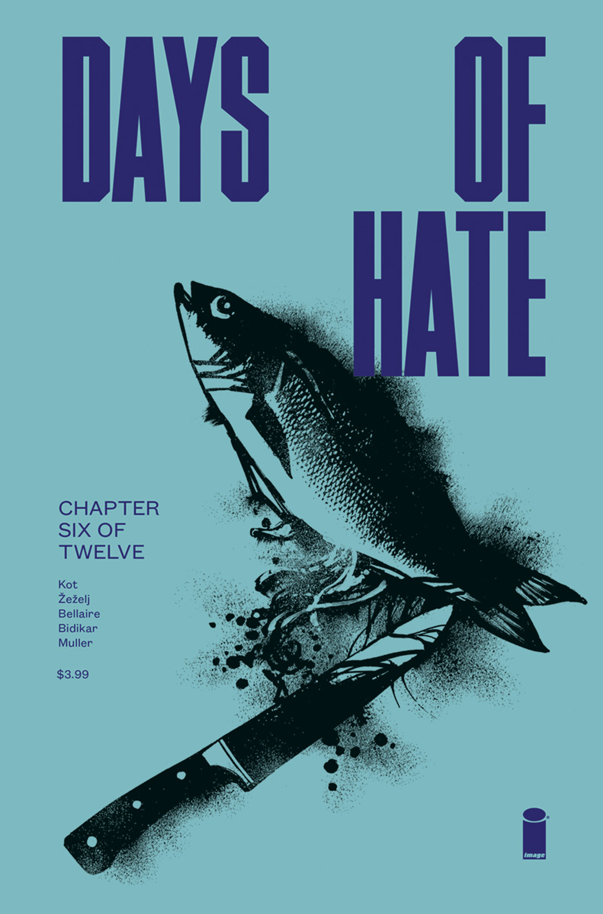 DAYS OF HATE #6 (OF 12) (MR)