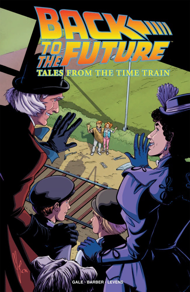BACK TO THE FUTURE TALES FROM THE TIME TRAIN TP