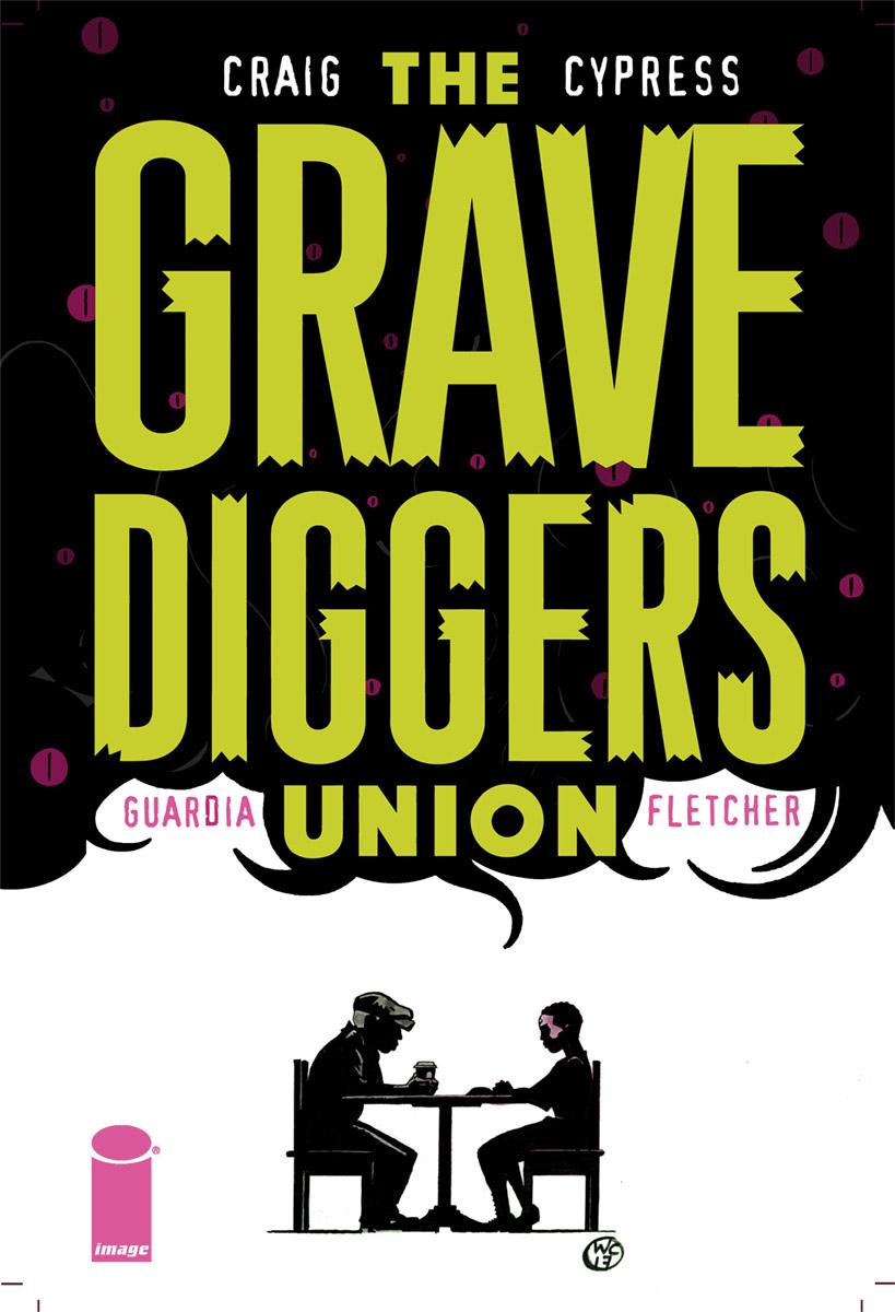 GRAVEDIGGERS UNION #8 CVR A CRAIG