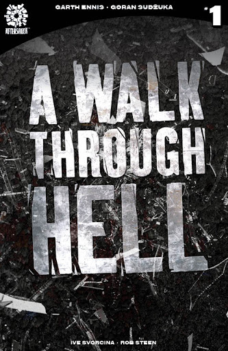 WALK THROUGH HELL #1 2ND PTG