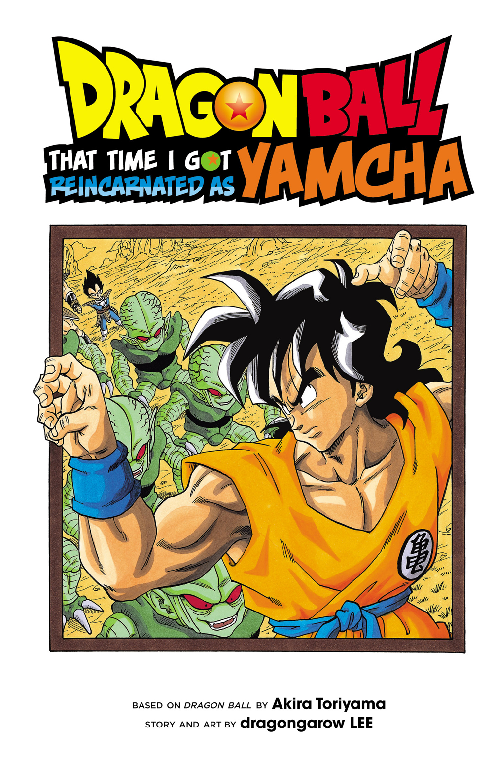 DRAGON BALL THAT TIME REINCARNATED AS YAMCHA GN VOL 01