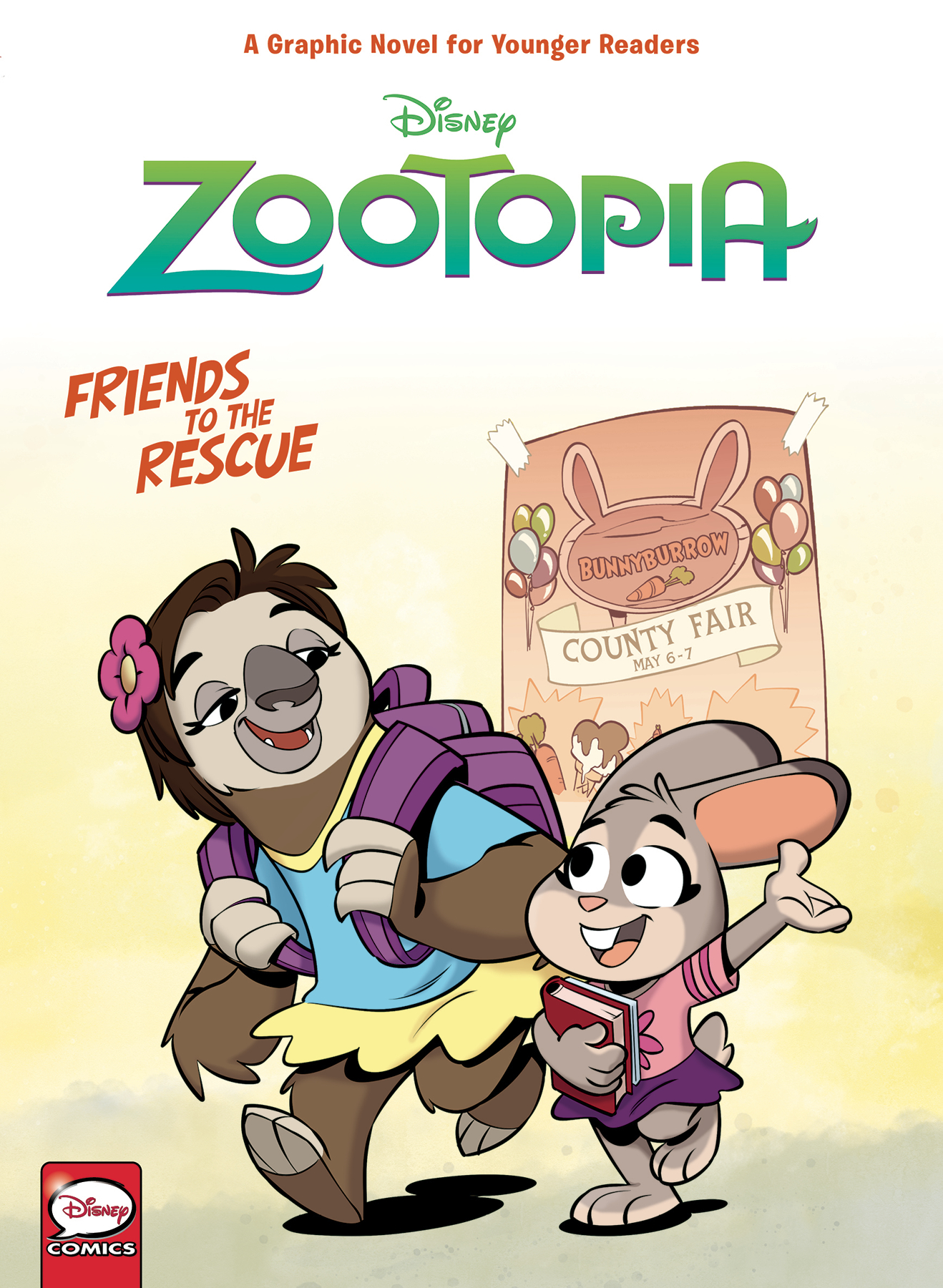 DISNEY ZOOTOPIA FRIENDS TO THE RESCUE HC