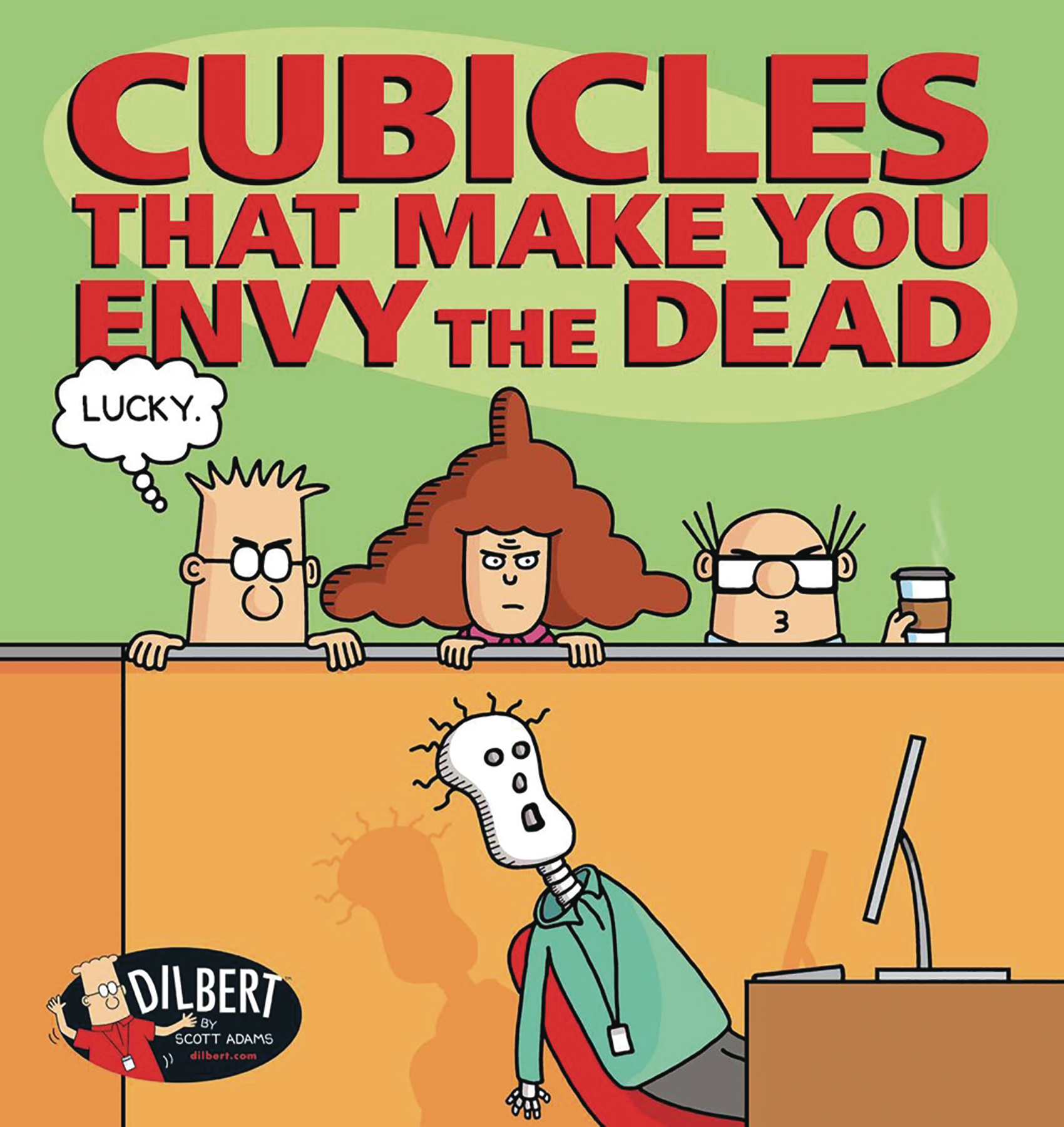 DILBERT TP CUBICLES THAT MAKE YOU ENVY DEAD