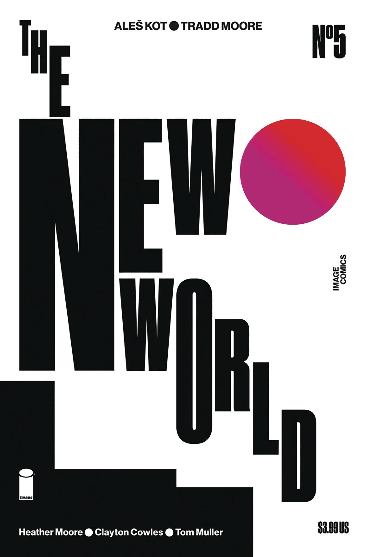NEW WORLD #5 (OF 5) CVR B MOORE & MULLER (MR)