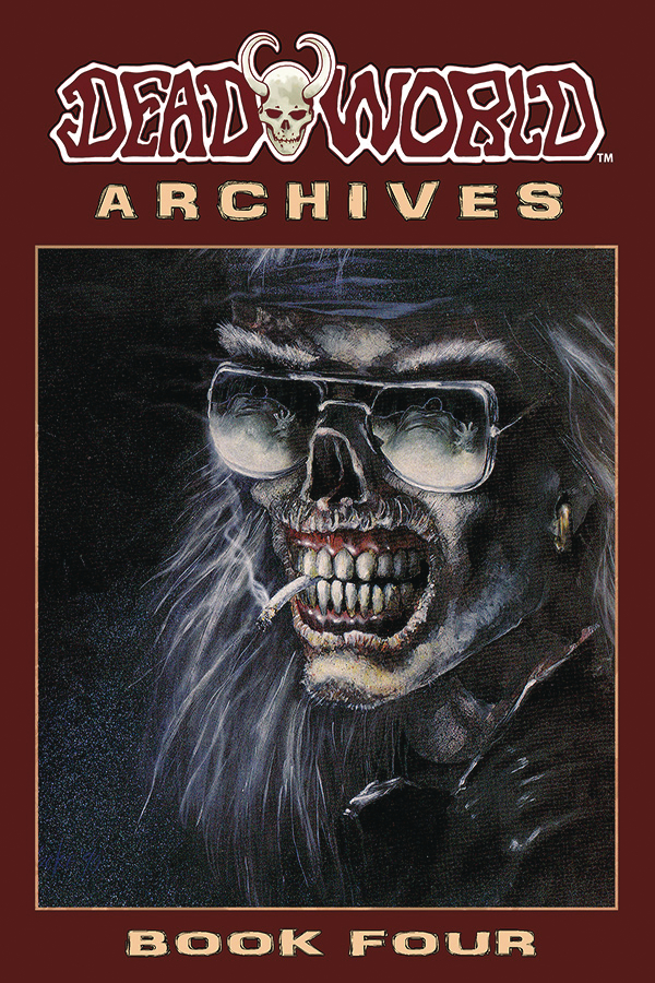 DEADWORLD ARCHIVES BOOK 04 (MR)