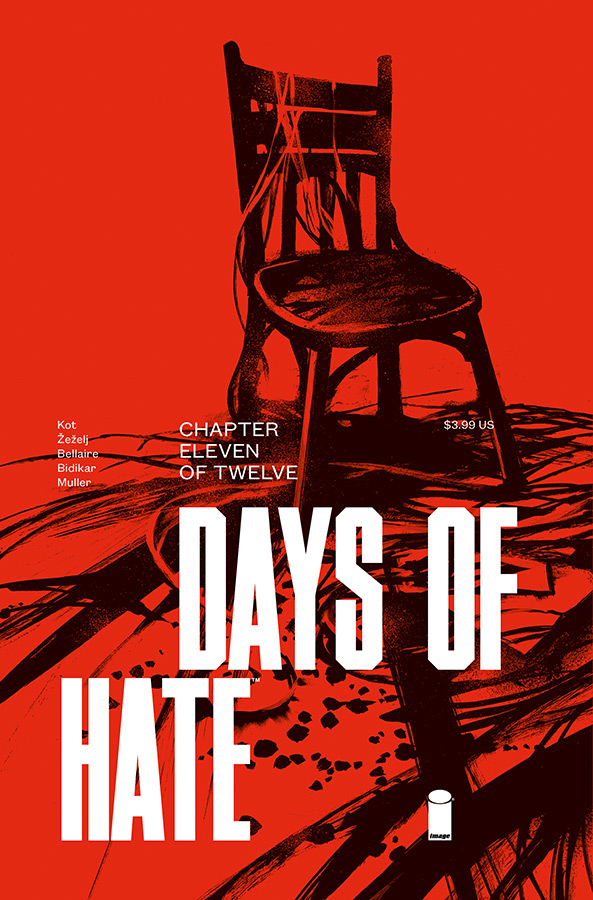 DAYS OF HATE #11 (OF 12) (MR)