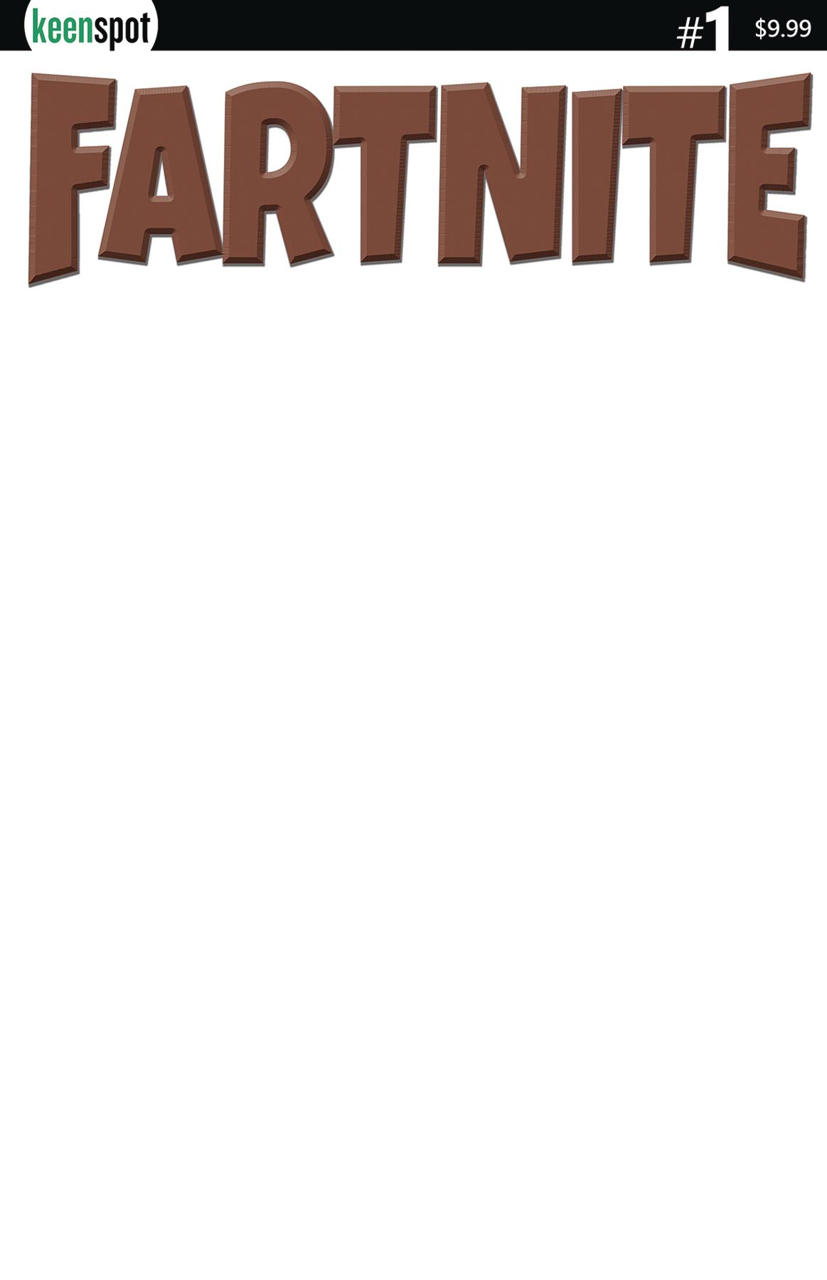 FARTNITE #1 CVR B BROWN LOGO BLANK SKETCH
