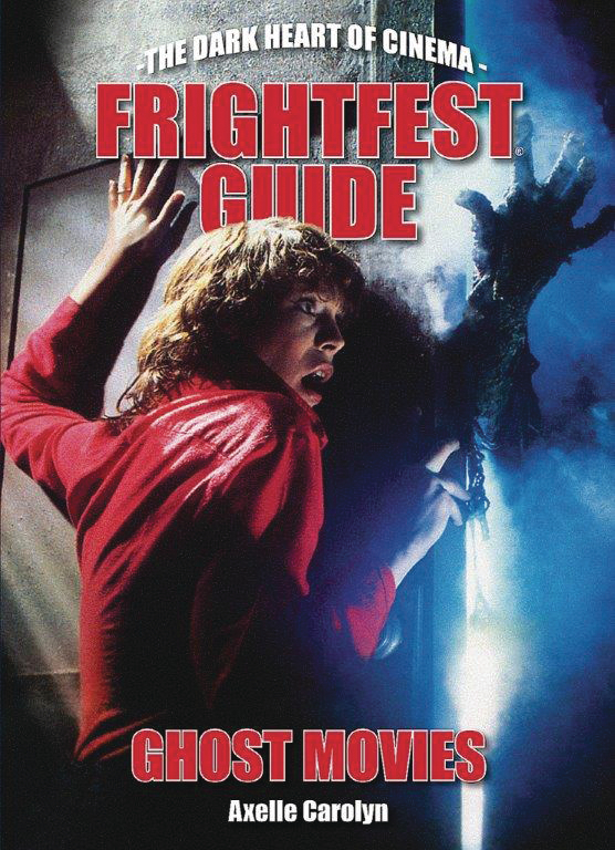 FRIGHTFEST GUIDE TO GHOST MOVIES SC