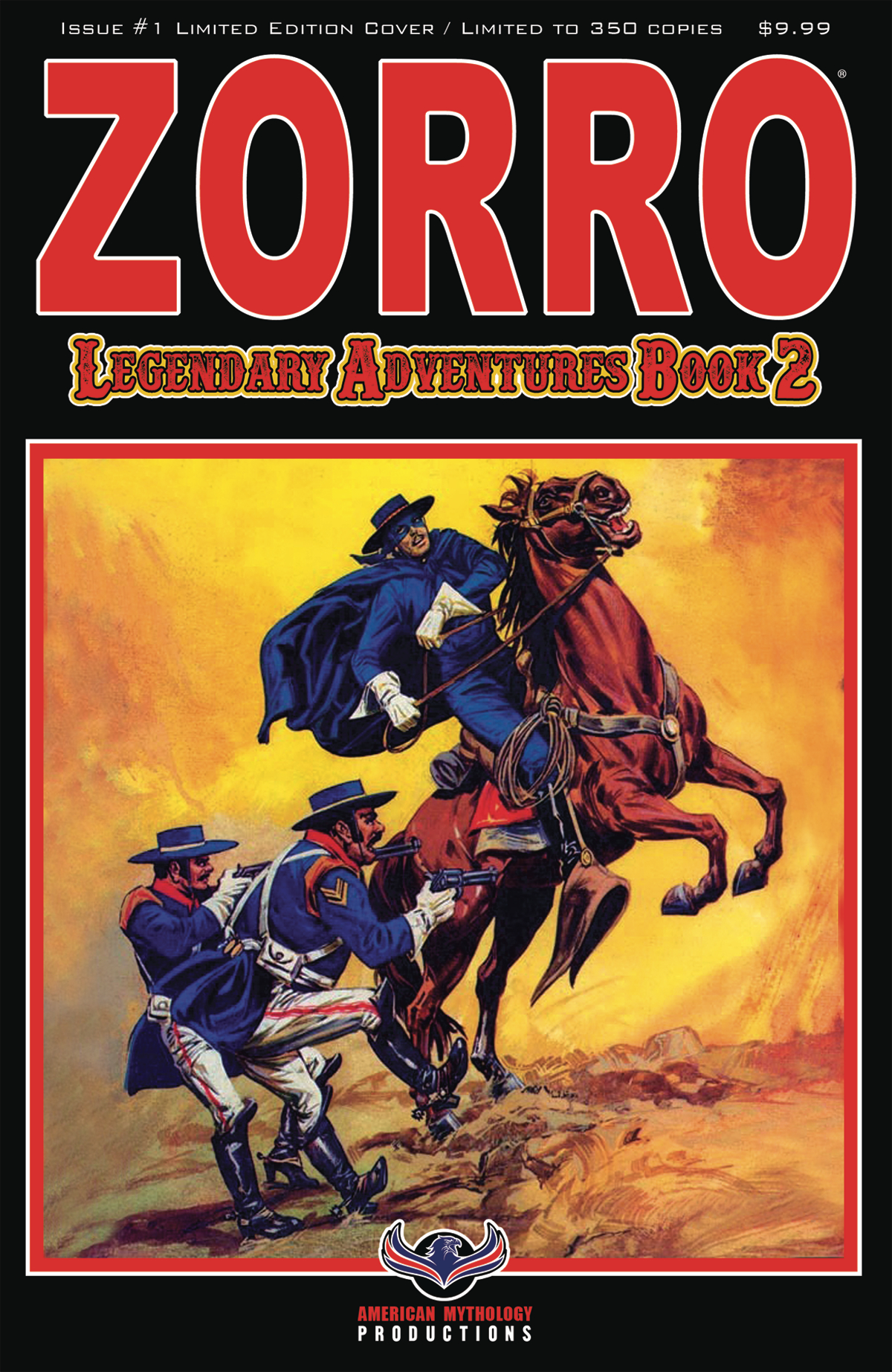 ZORRO LEGENDARY ADVENTURES BOOK 2 #1 BLAZING BLADES LTD ED C