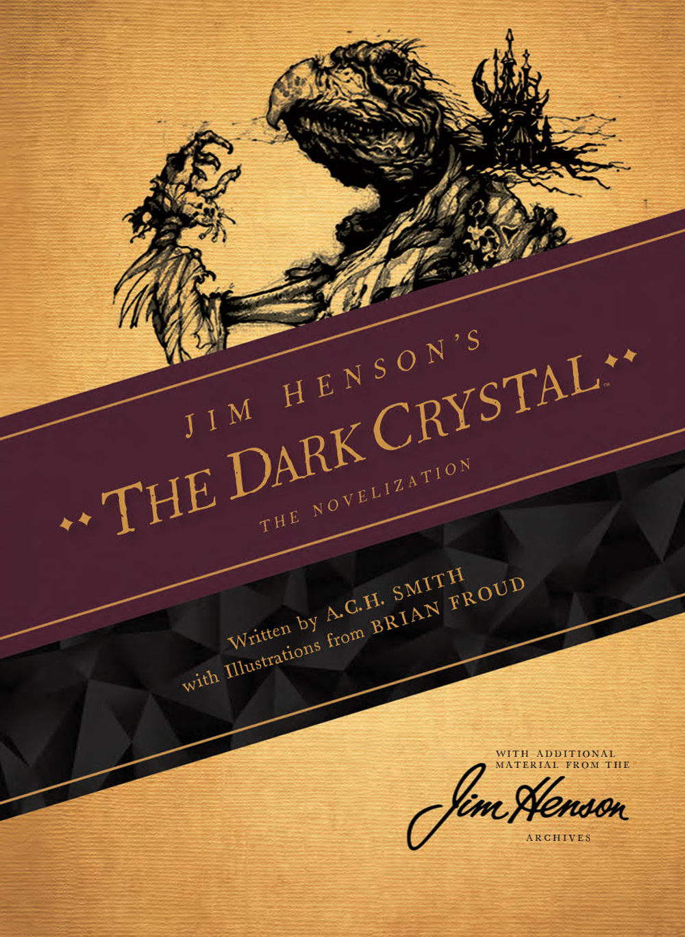 JIM HENSONS DARK CRYSTAL NOVEL SC