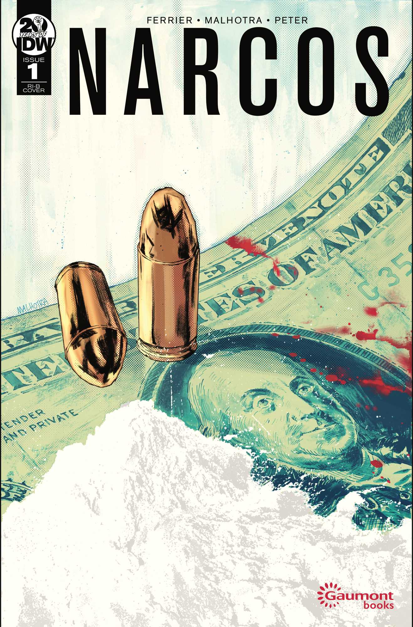 NARCOS #1 (OF 4) 25 COPY INCV MALHOTRA  (RES)