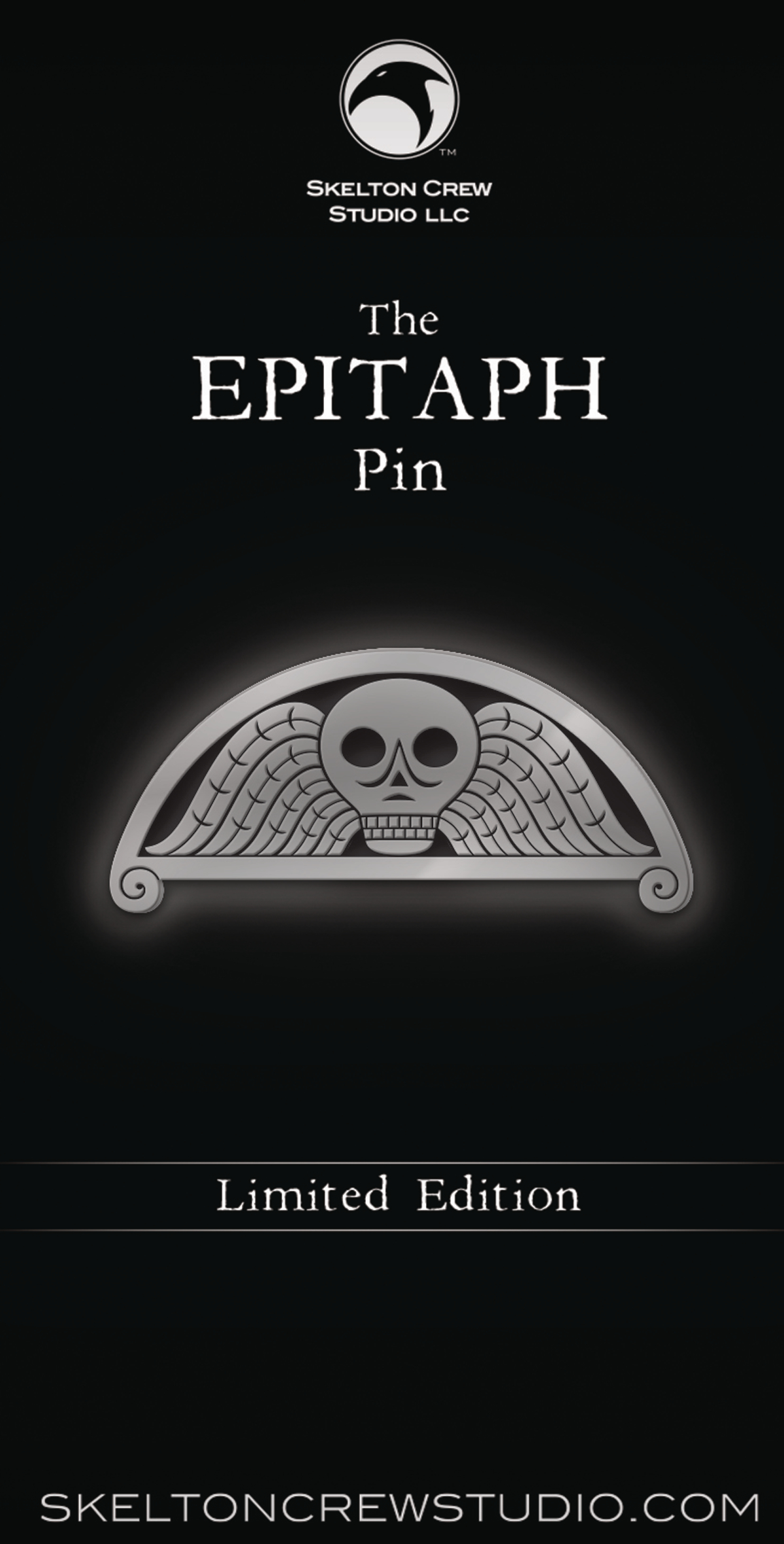 SKELTON CREW COLLECTION LIMITED EDITION EPITAPH PIN
