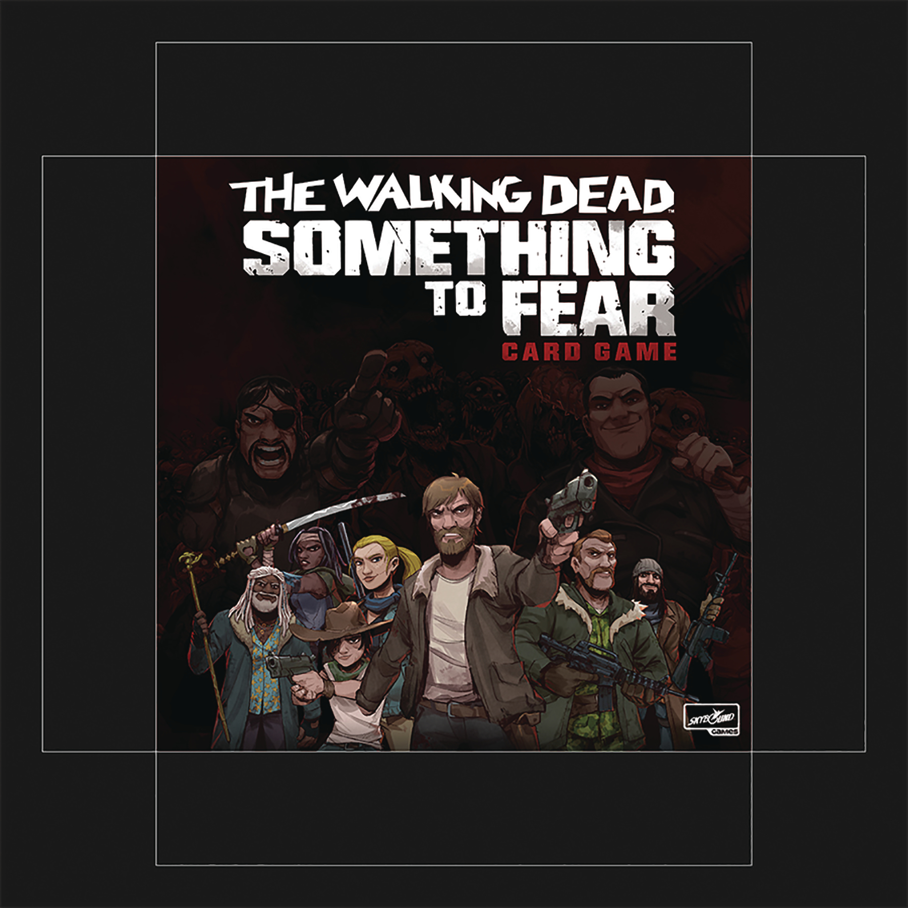 WALKING DEAD SOMETHING TO FEAR CARD GAME
