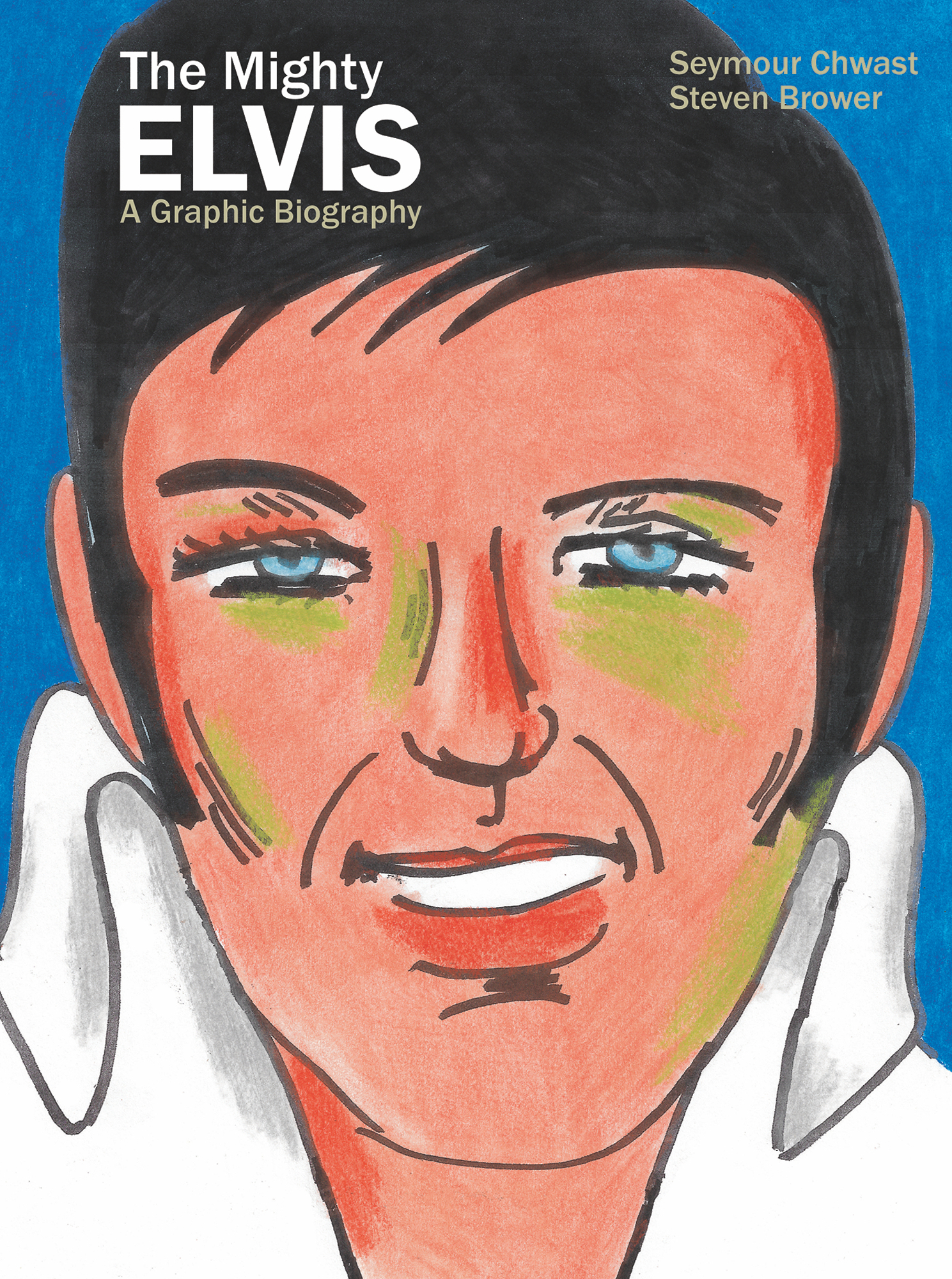 MIGHTY ELVIS A GRAPHIC BIOGRAPHY HC GN