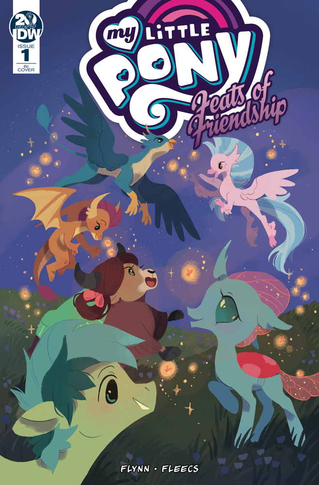 MY LITTLE PONY FEATS OF FRIENDSHIP #1 10 COPY INCV O`NEILL (