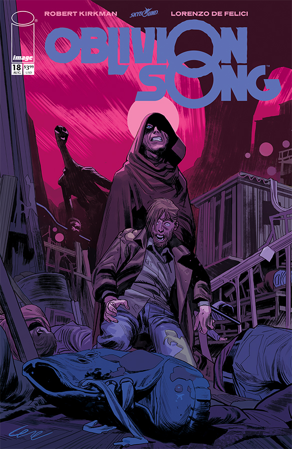 OBLIVION SONG BY KIRKMAN & DE FELICI #18 (MR)