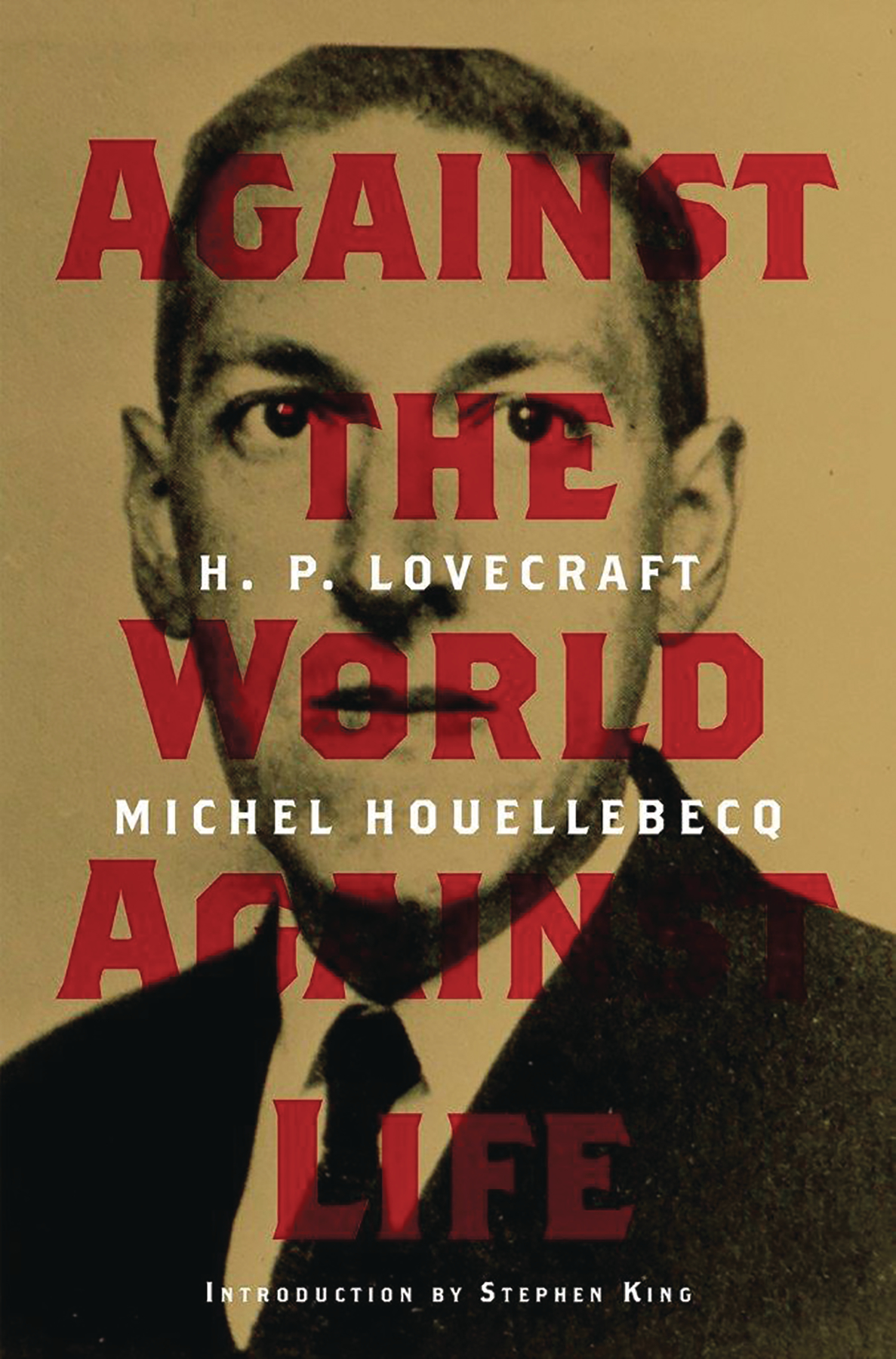 HP LOVECRAFT AGAINST THE WORLD AGAINST LIFE HC